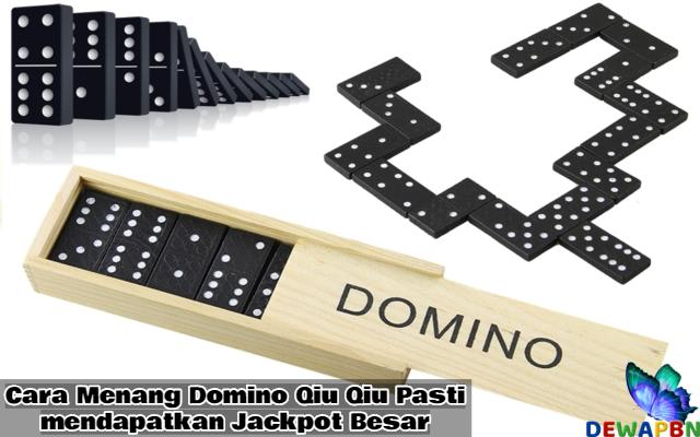 Cara Menang Domino Qiu Qiu